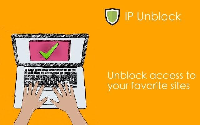Fake IP trên Chrome bang Addon IP Unblock
